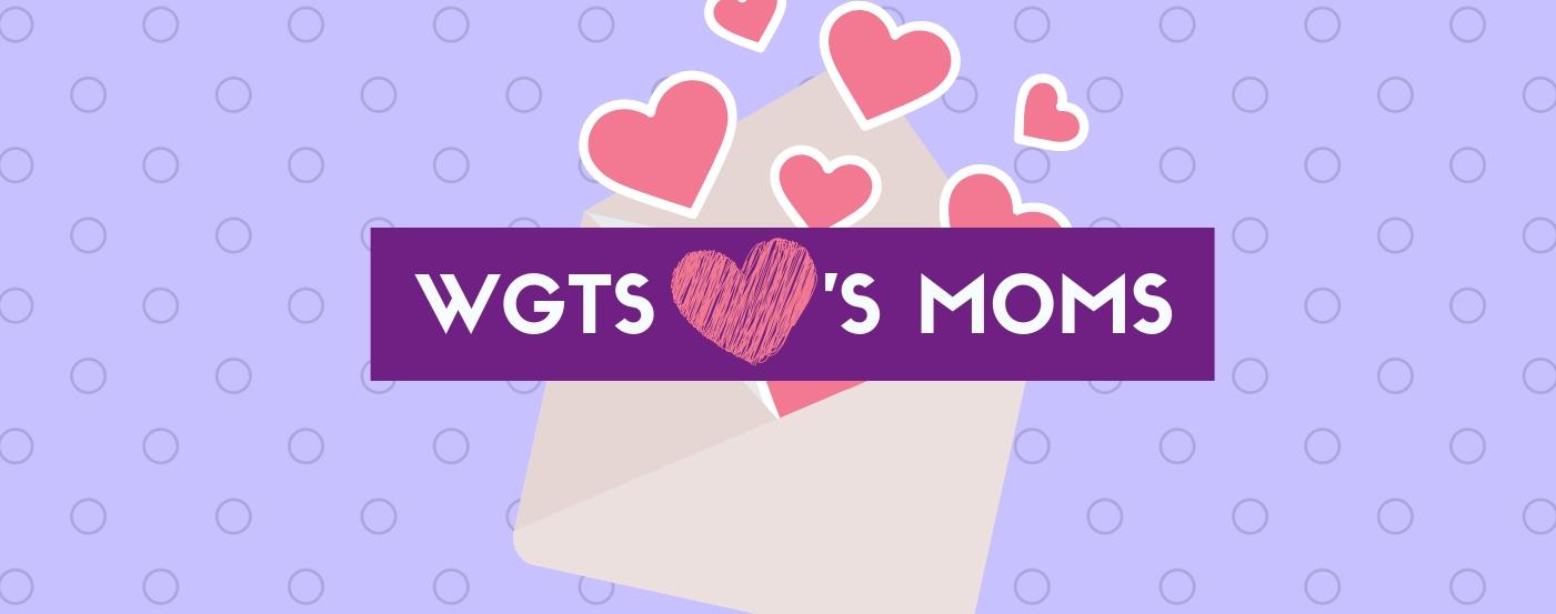 WGTS loves moms - banner