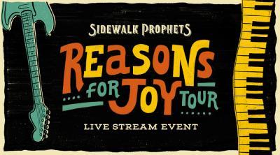 Sidewalk Prophets Reasons for Joy Tour