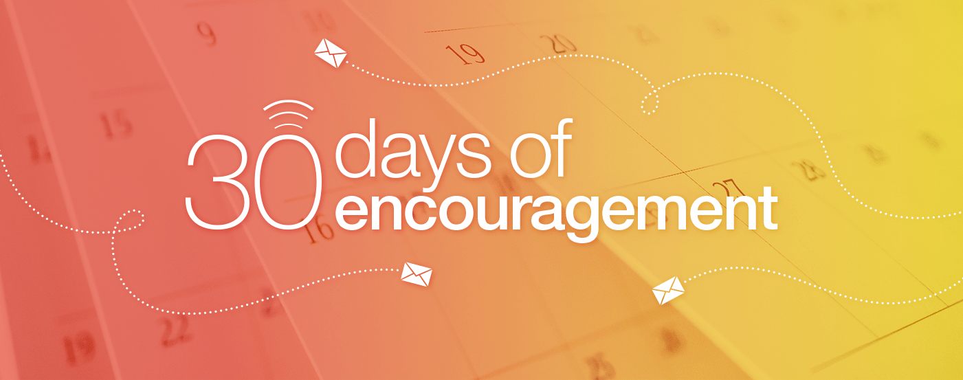 30 Days of Encouragement